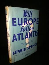 Spence WIll Europe Follow Atlantis