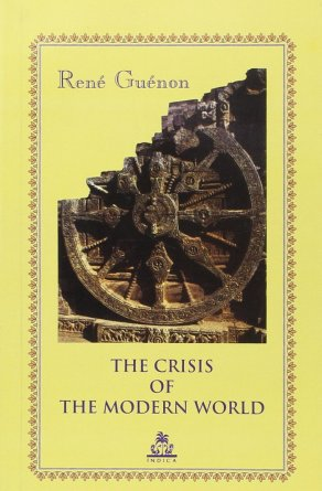 Guenon 03 Crisis of the Modern World
