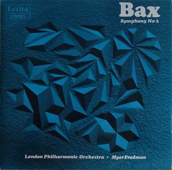 BAX: Symphony No. 1 / In the Faery Hills / Garden of Fand