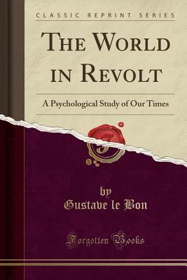 Le Bon 13 World in Revolt